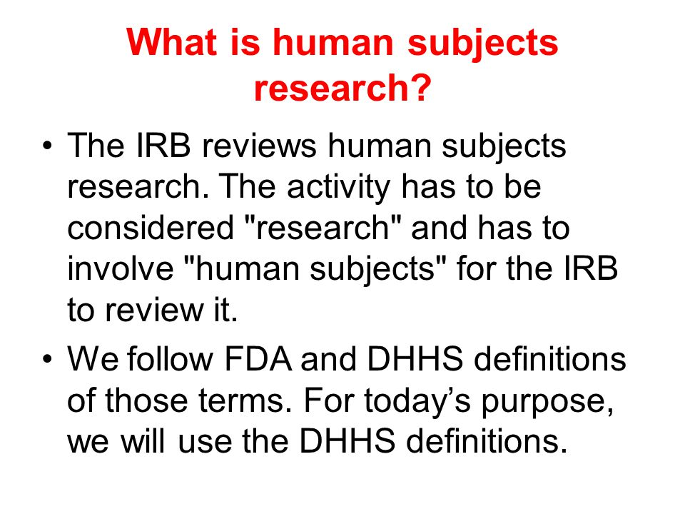 What is human subjects research