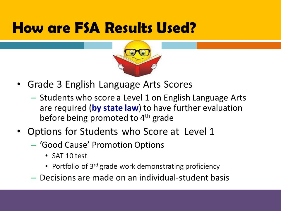 How are FSA Results Used