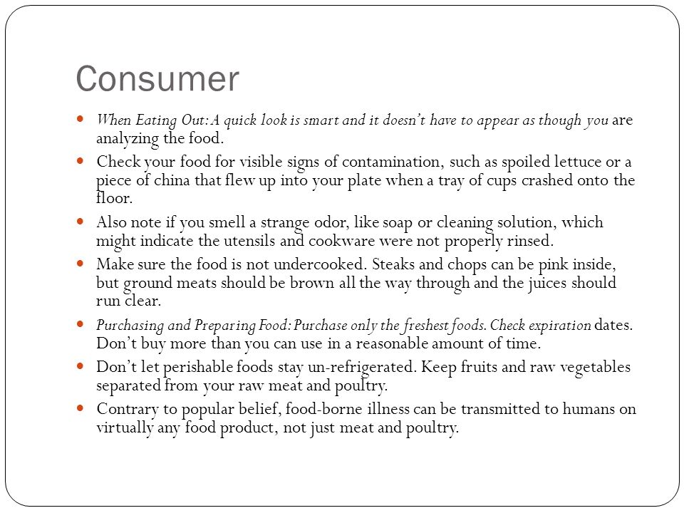 Consumer When Eating Out: A quick look is smart and it doesn't have to appear as though you are analyzing the food.