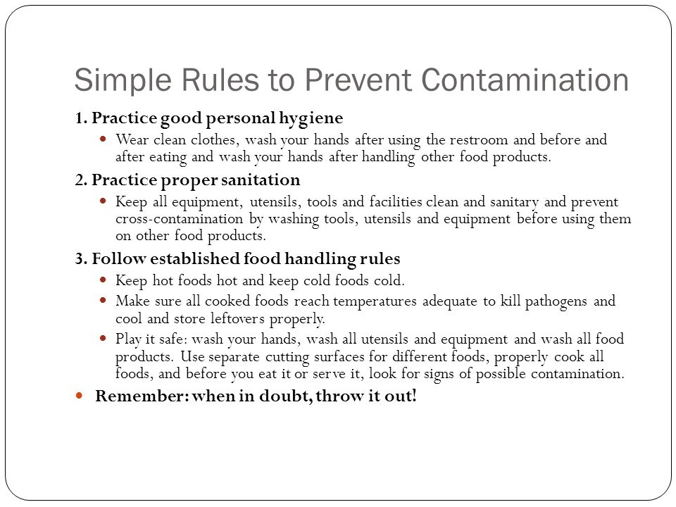 Simple Rules to Prevent Contamination