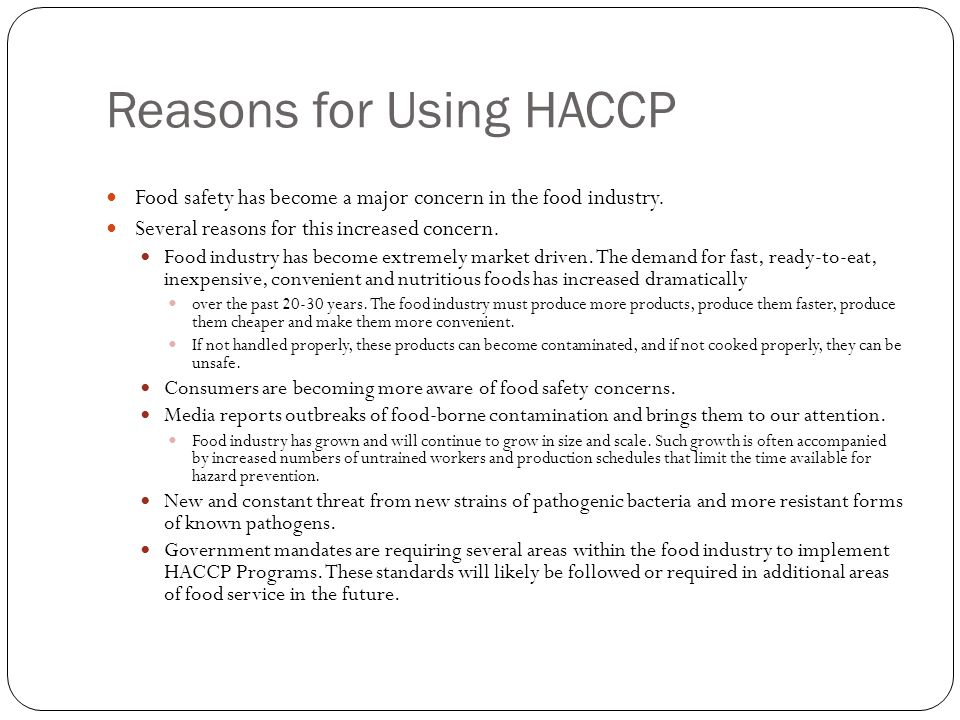 Reasons for Using HACCP