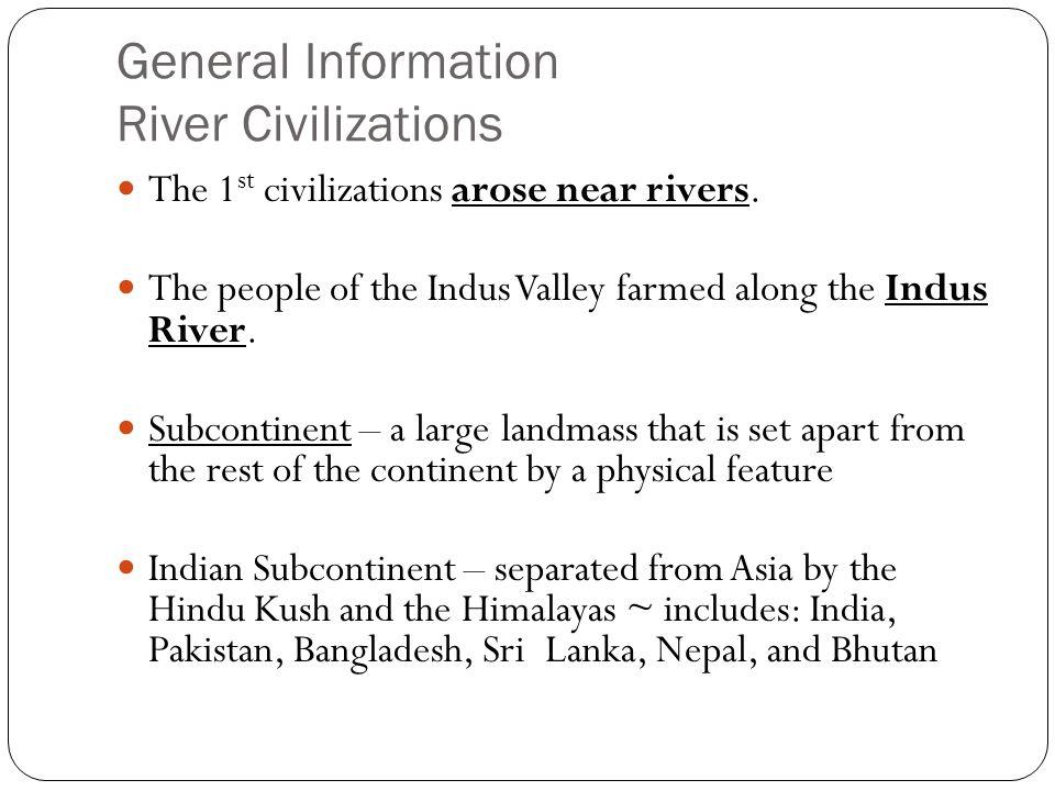General Information River Civilizations