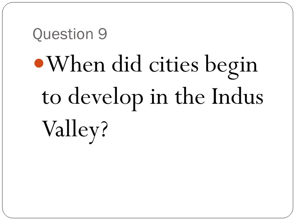 When did cities begin to develop in the Indus Valley