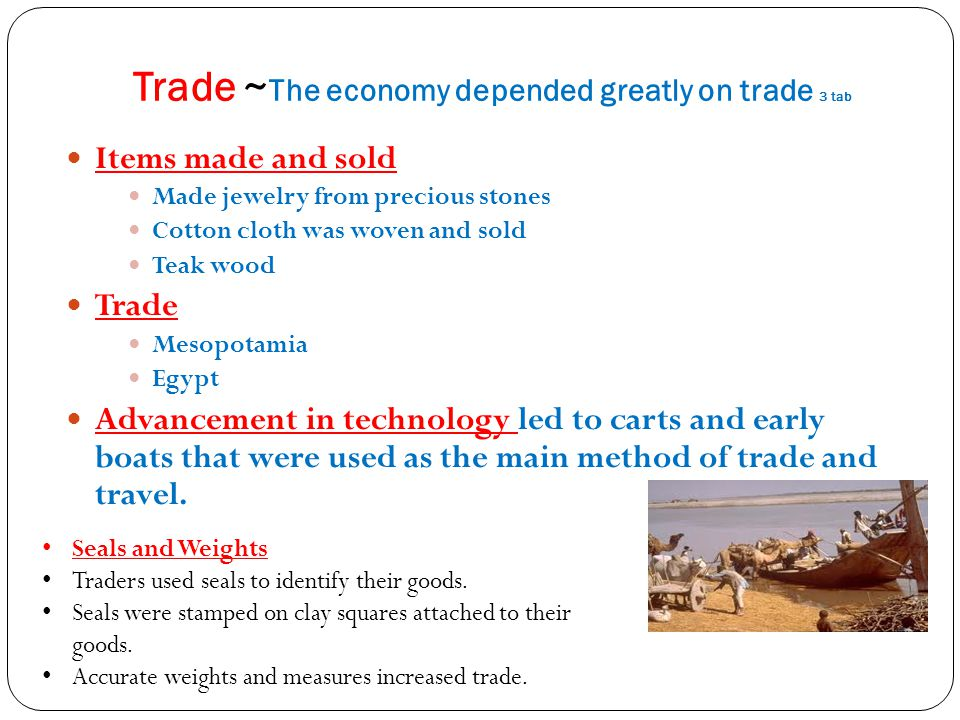 Trade ~The economy depended greatly on trade 3 tab