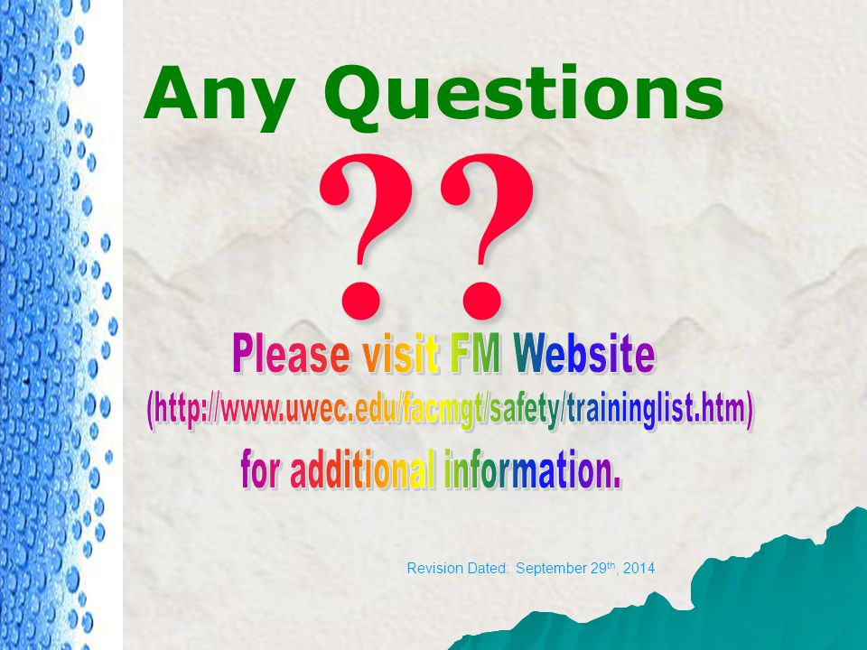 Any Questions (http://www.uwec.edu/facmgt/safety/traininglist.htm)