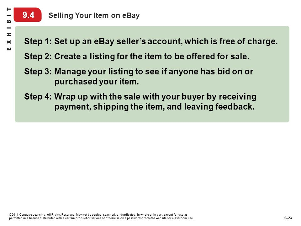 Step 1: Set up an eBay seller's account, which is free of charge.