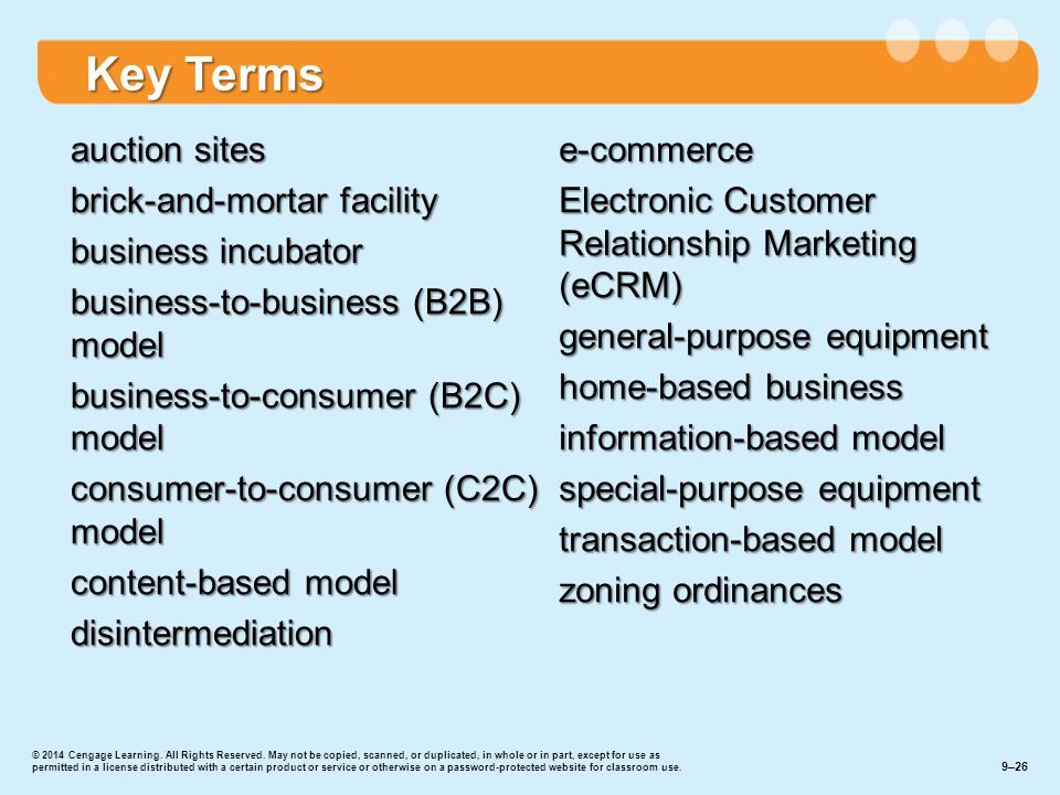 auction sites brick-and-mortar facility business incubator business-to-business (B2B) model business-to-consumer (B2C) model consumer-to-consumer (C2C) model content-based model disintermediation