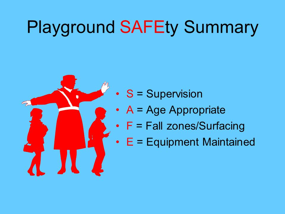 Playground SAFEty Summary
