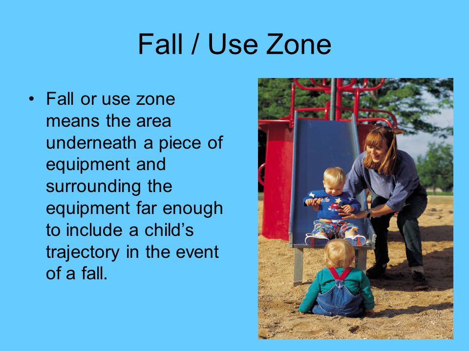 Fall / Use Zone