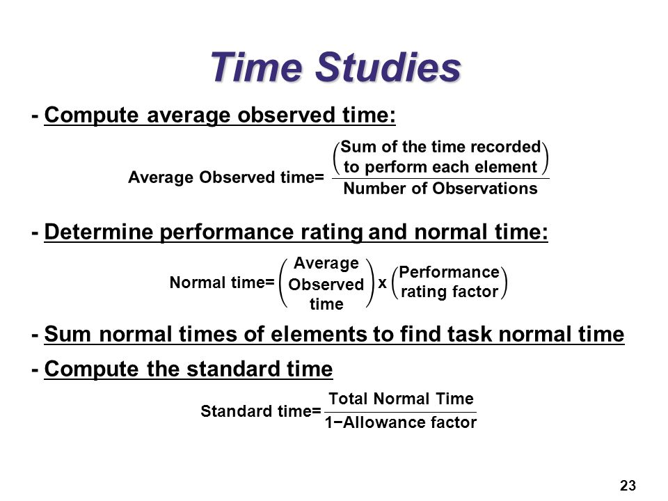 Time Studies - Compute average observed time: