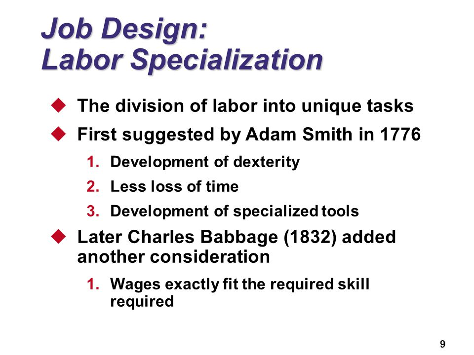 Job Design: Labor Specialization