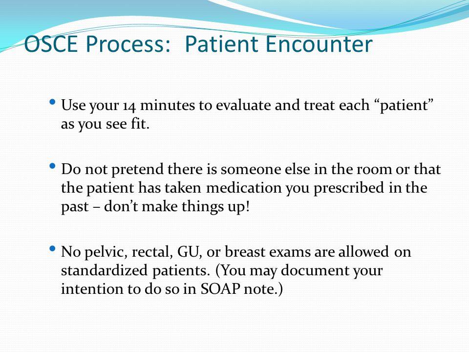 OSCE Process: Patient Encounter