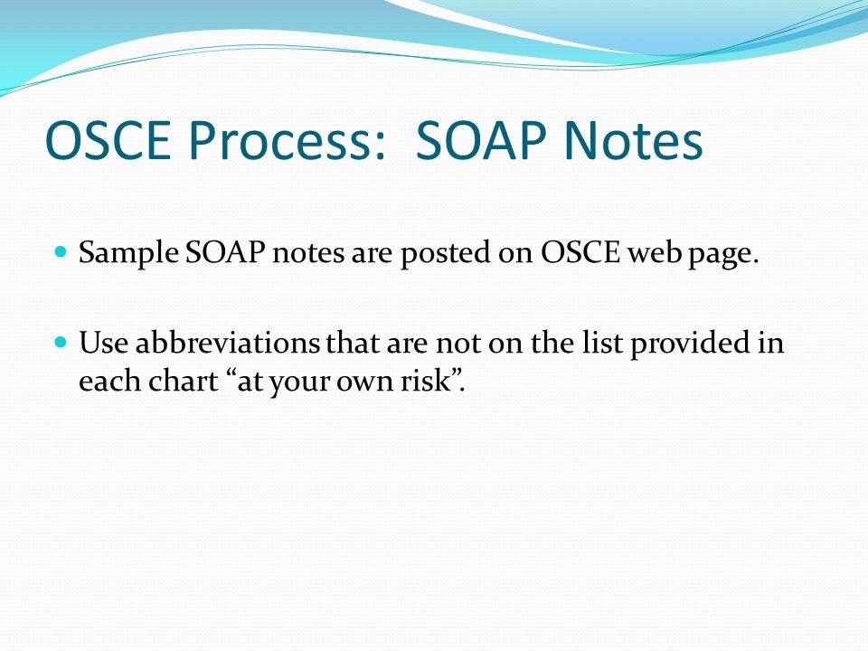 OSCE Process: SOAP Notes