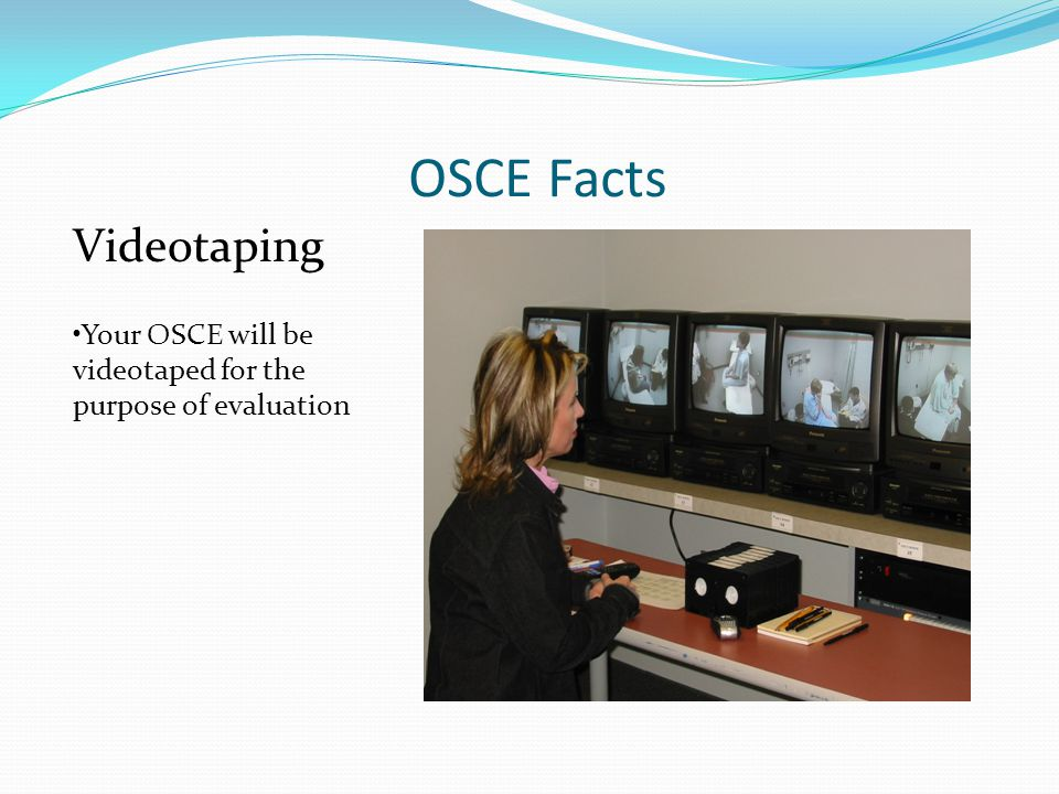 OSCE Facts Videotaping