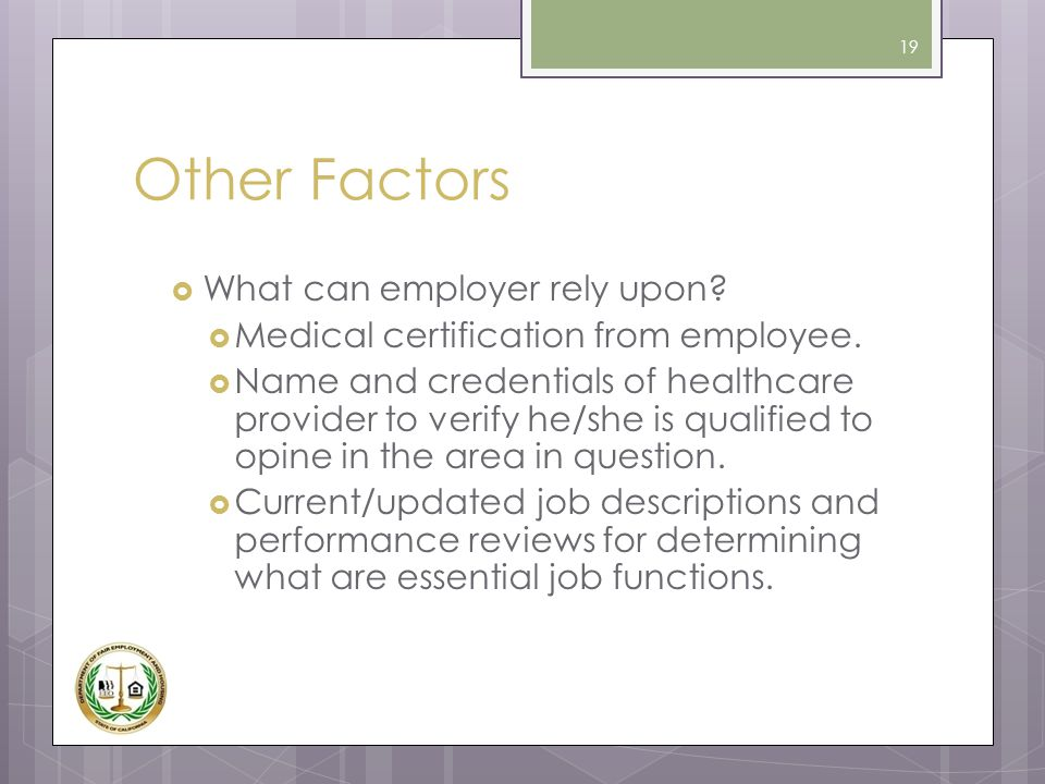 Other Factors What can employer rely upon