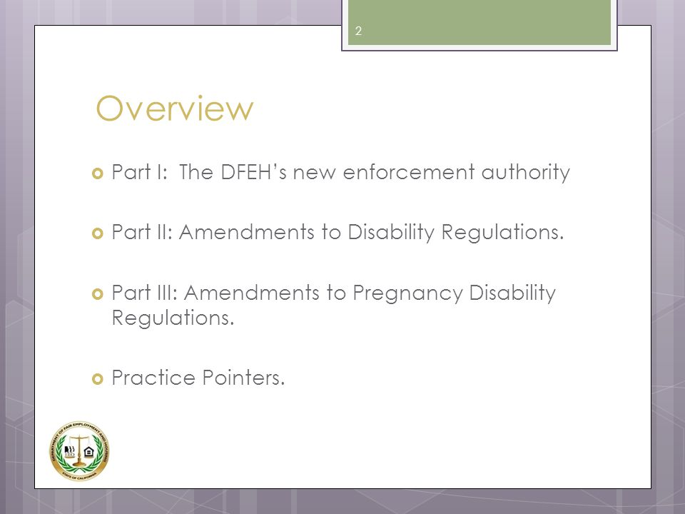 Overview Part I: The DFEH's new enforcement authority