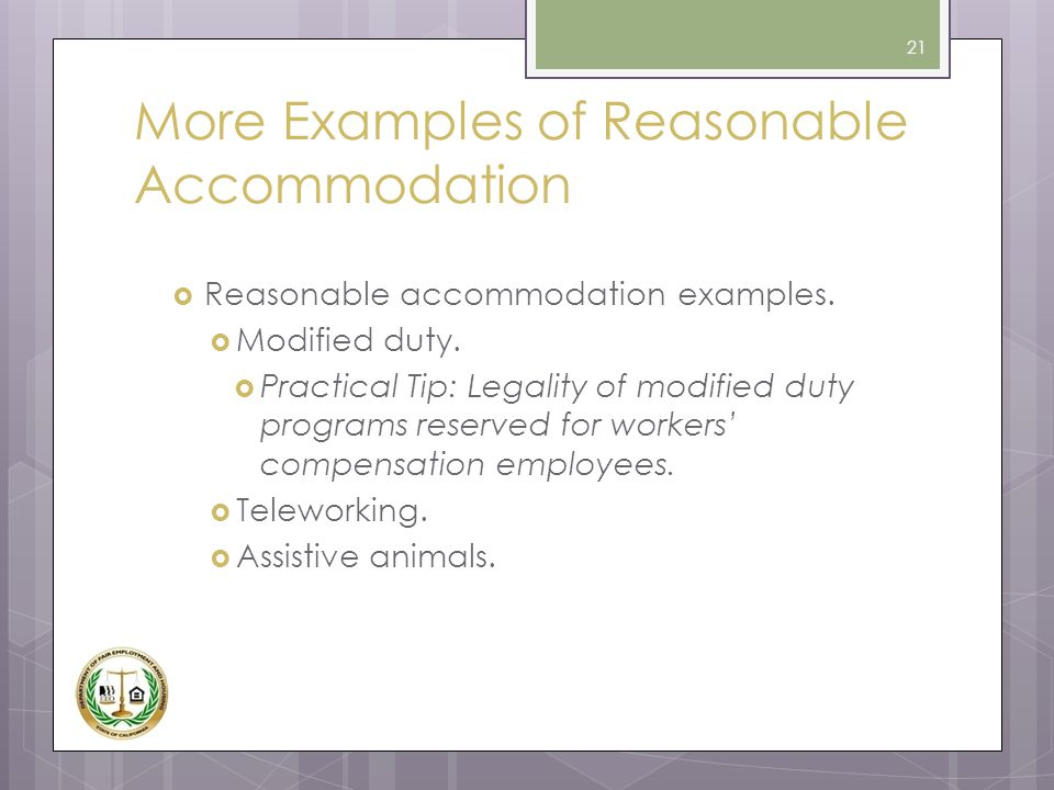 More Examples of Reasonable Accommodation