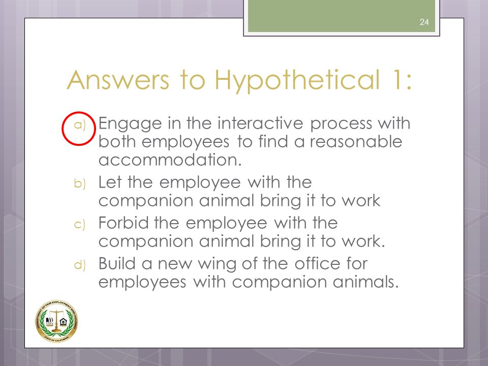 Answers to Hypothetical 1: