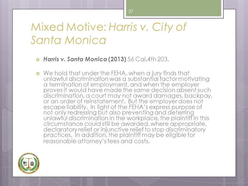 Mixed Motive: Harris v. City of Santa Monica