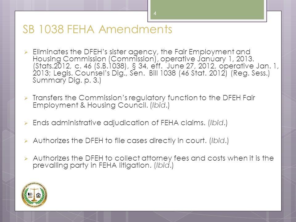 SB 1038 FEHA Amendments