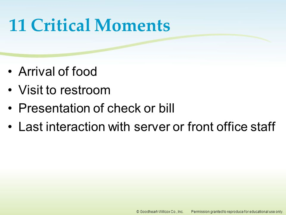 11 Critical Moments Arrival of food Visit to restroom