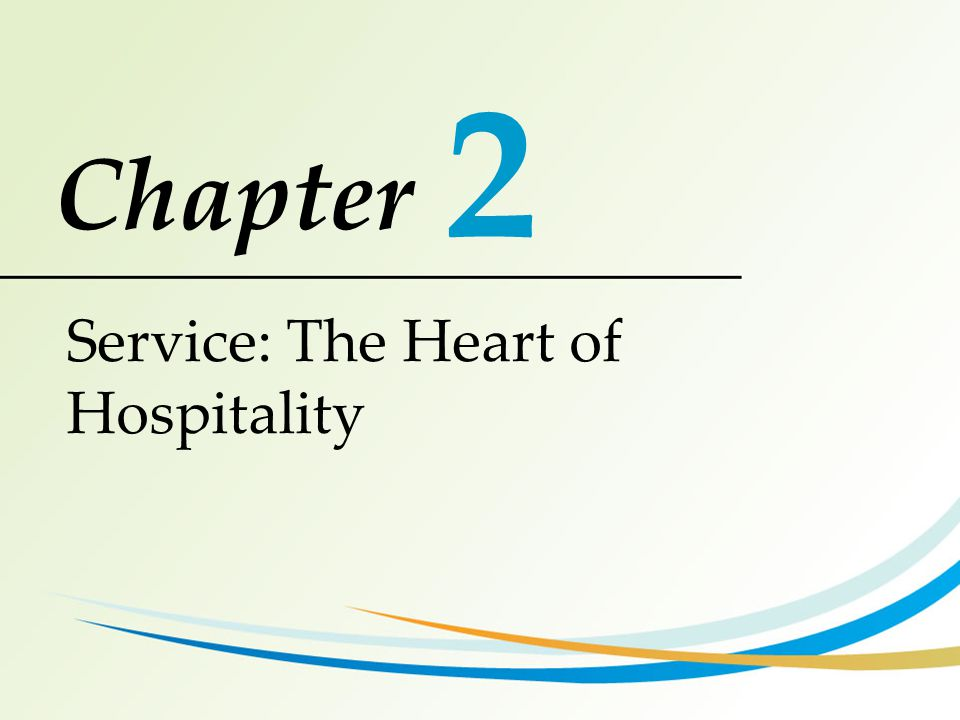 2 Service: The Heart of Hospitality
