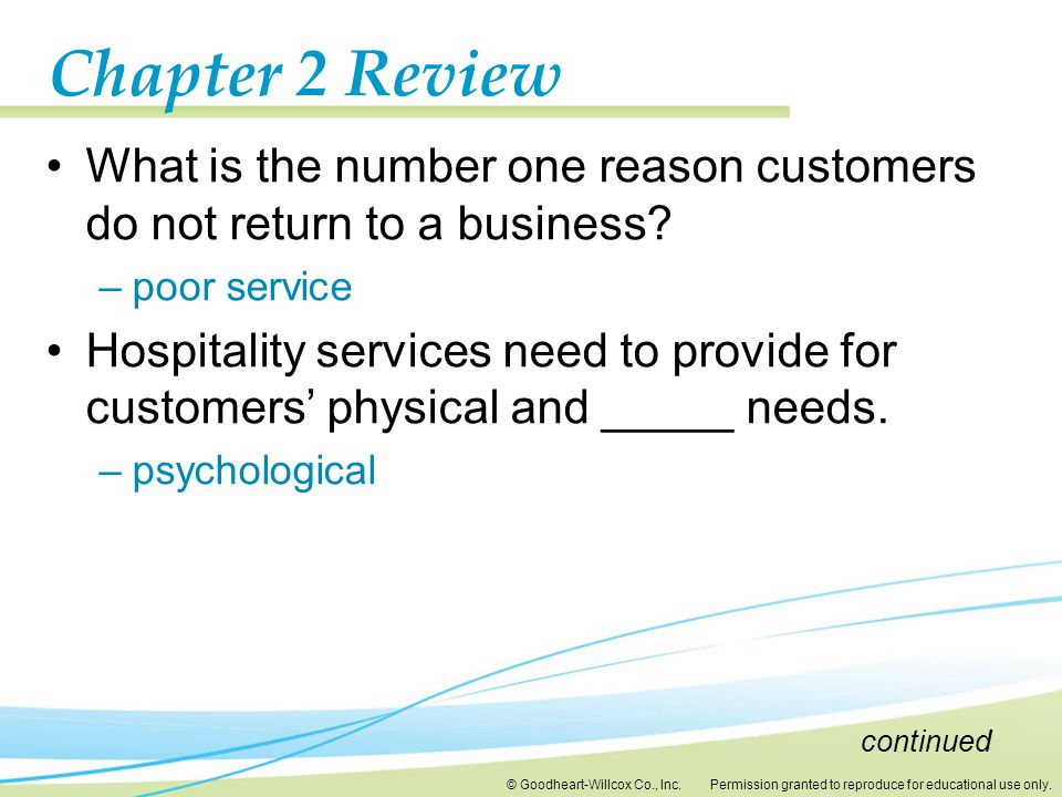 Chapter 2 Review What is the number one reason customers do not return to a business poor service.