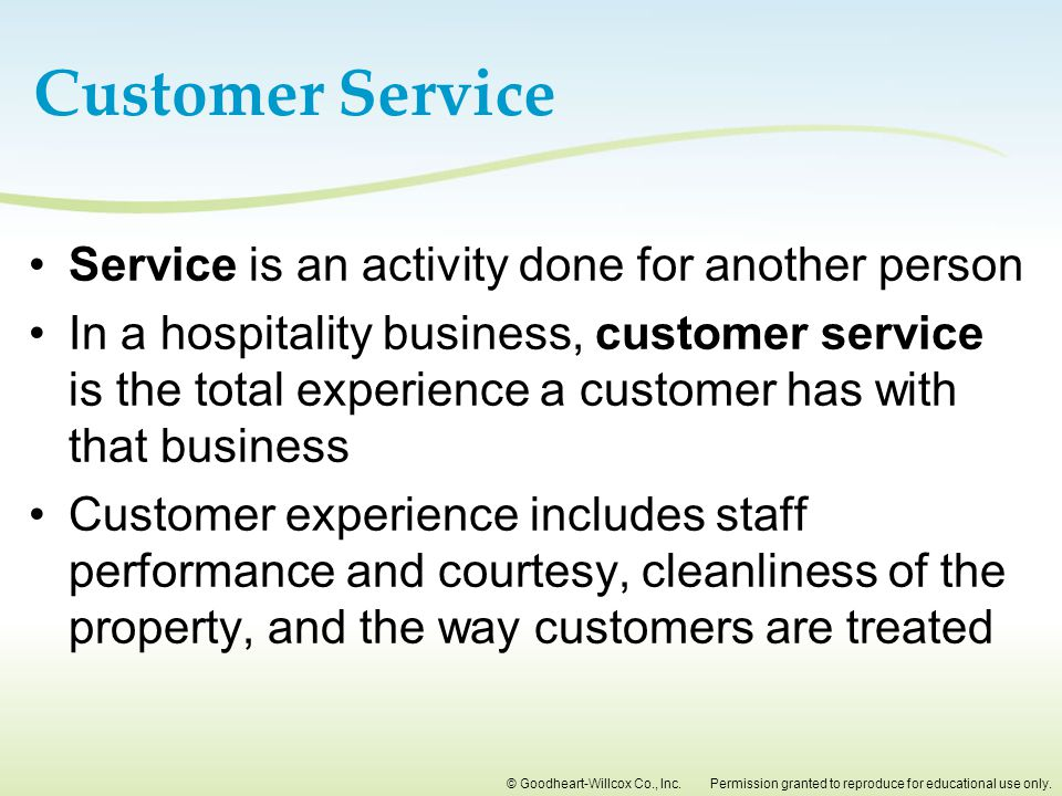 Customer Service Service is an activity done for another person