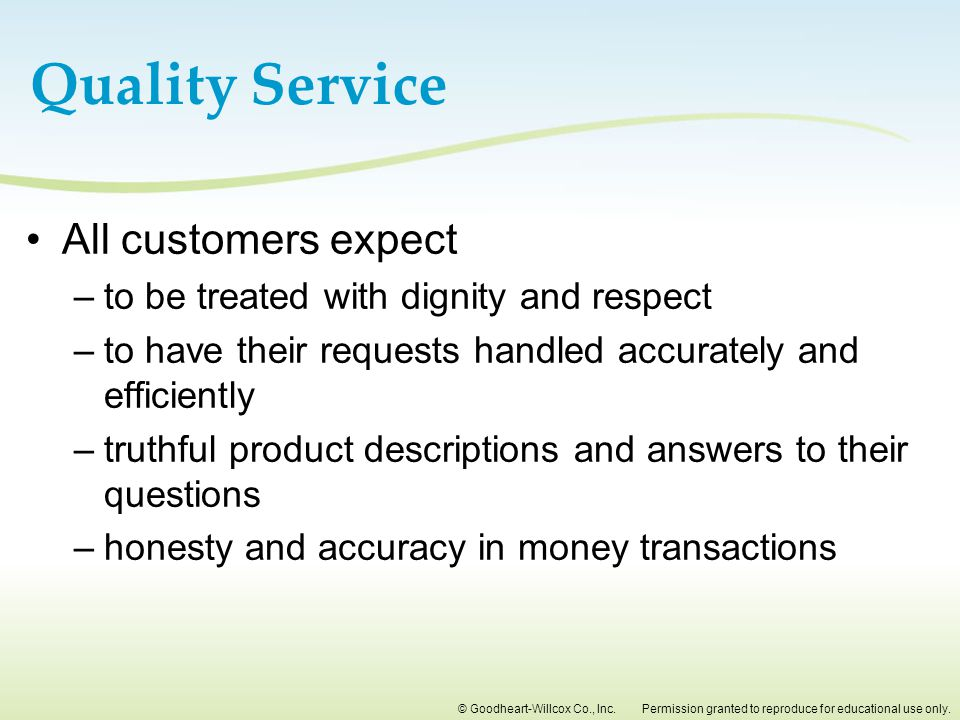 Quality Service All customers expect