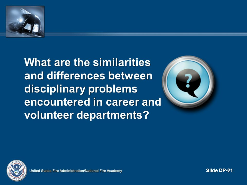 What are the similarities and differences between disciplinary problems encountered in career and volunteer departments