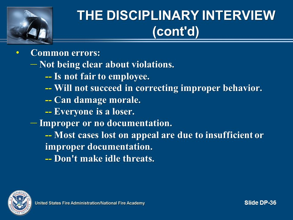 The Disciplinary Interview (cont d)