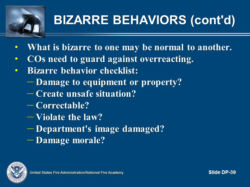 Bizarre Behaviors (cont d)