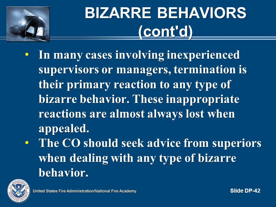 Bizarre Behaviors (cont d)