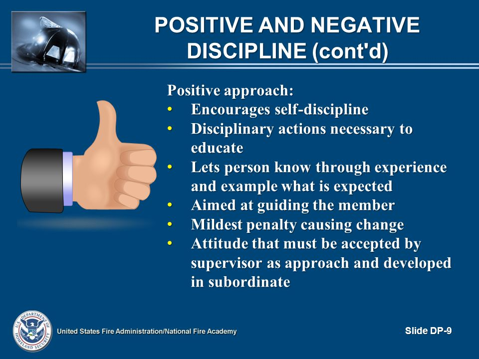 Positive and Negative Discipline (cont d)