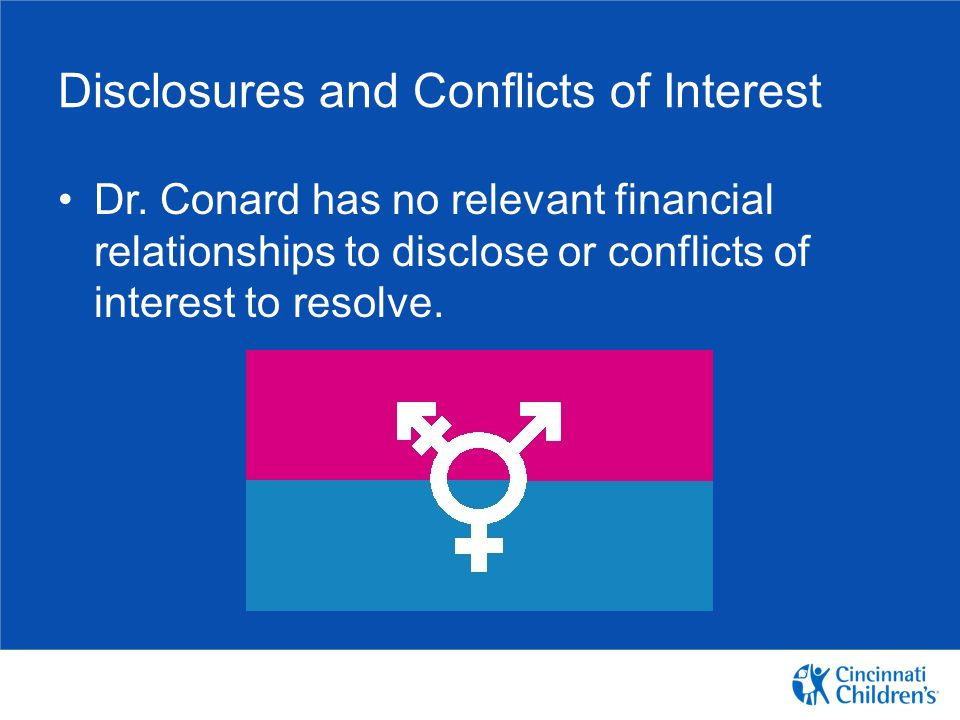 Disclosures and Conflicts of Interest
