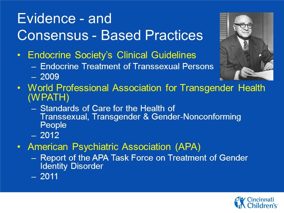Evidence - and Consensus - Based Practices