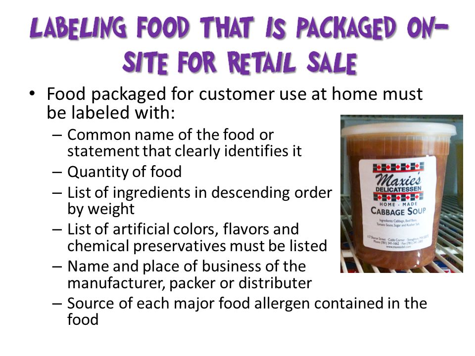 Food packaged for customer use at home must be labeled with: