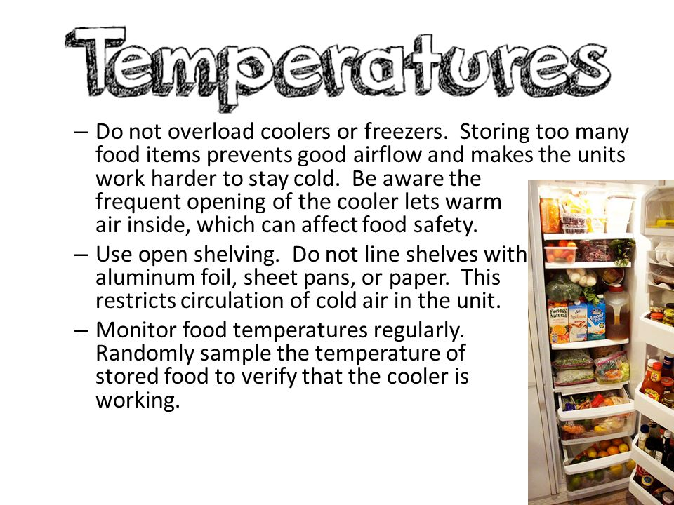 Do not overload coolers or freezers