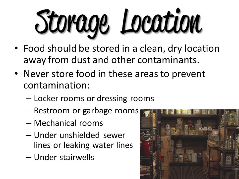 Never store food in these areas to prevent contamination: