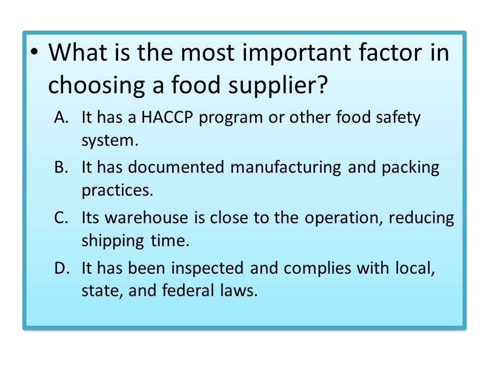 What is the most important factor in choosing a food supplier