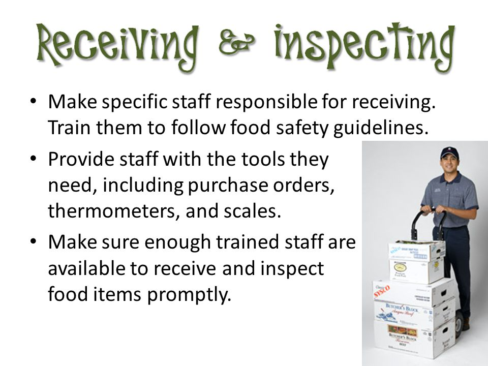 Make specific staff responsible for receiving