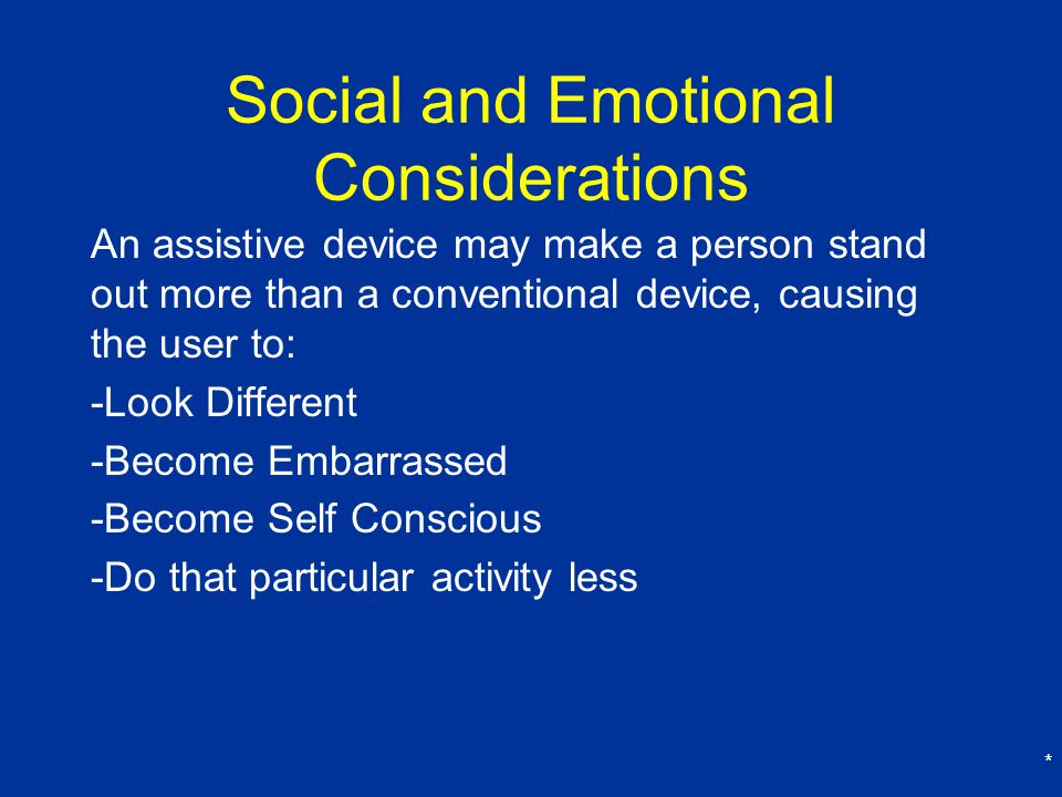 Social and Emotional Considerations