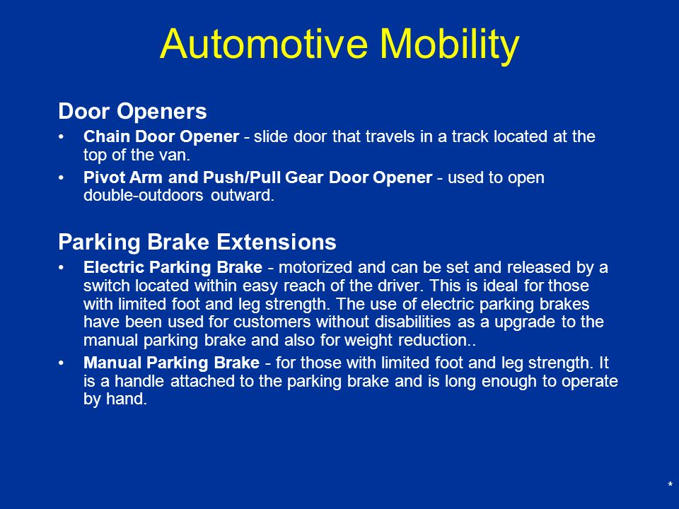 Automotive Mobility Door Openers Parking Brake Extensions