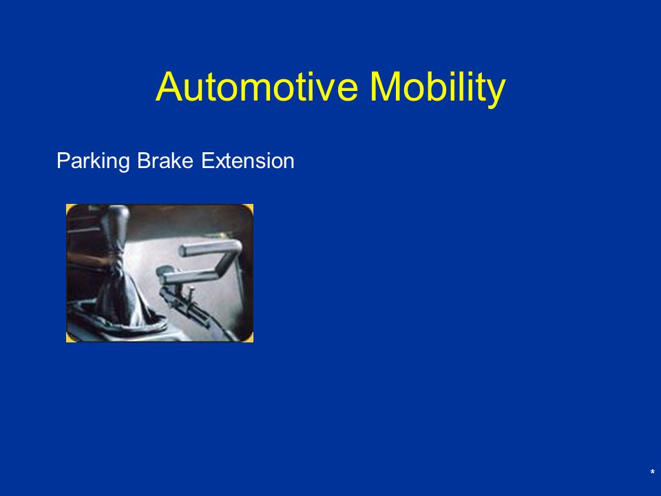 Automotive Mobility Parking Brake Extension *