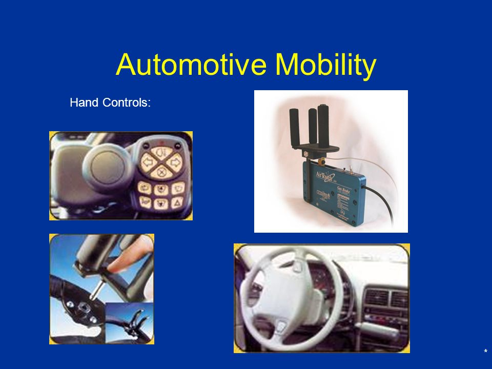 Automotive Mobility Hand Controls: *