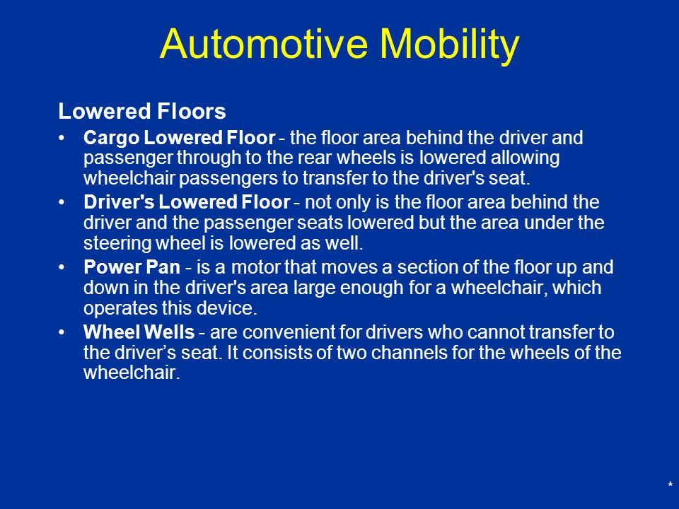 Automotive Mobility Lowered Floors