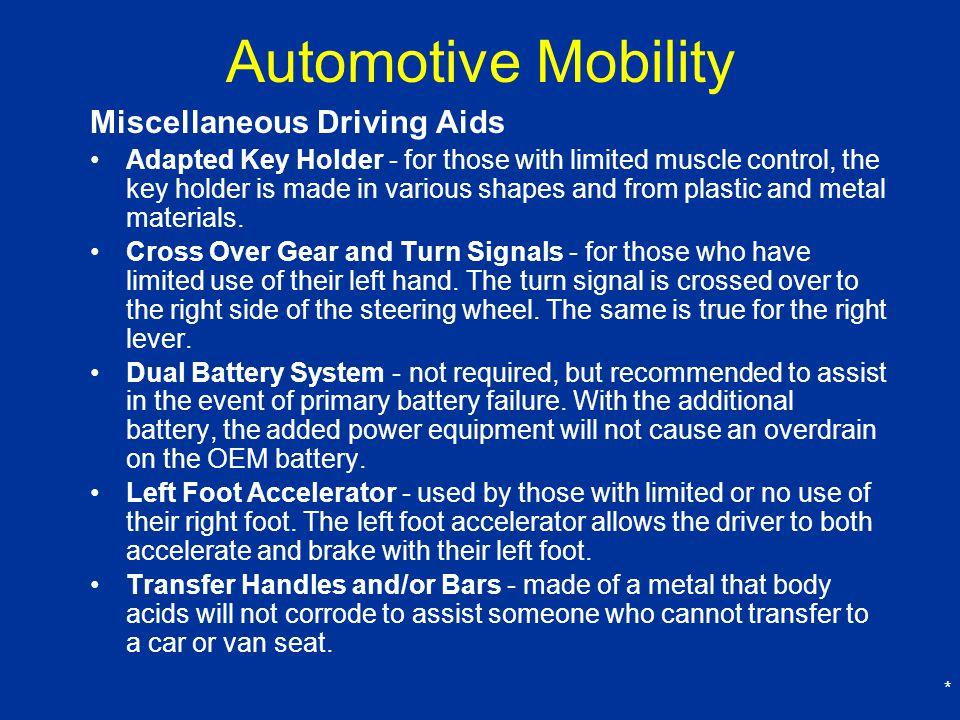 Automotive Mobility Miscellaneous Driving Aids