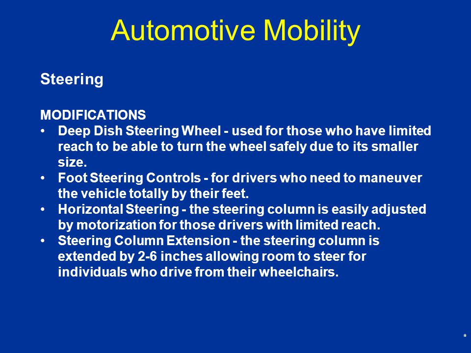 Automotive Mobility Steering MODIFICATIONS
