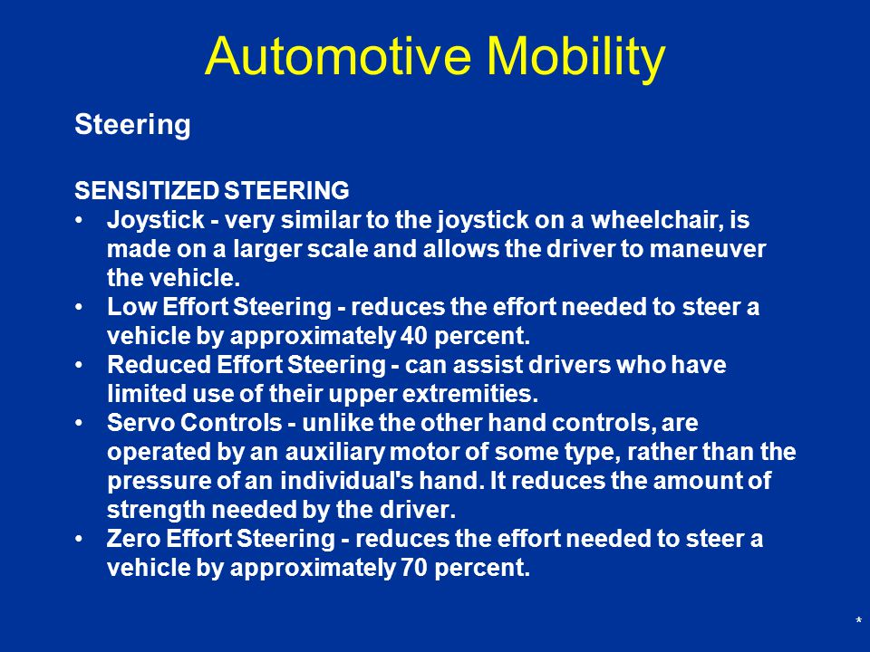 Automotive Mobility Steering SENSITIZED STEERING