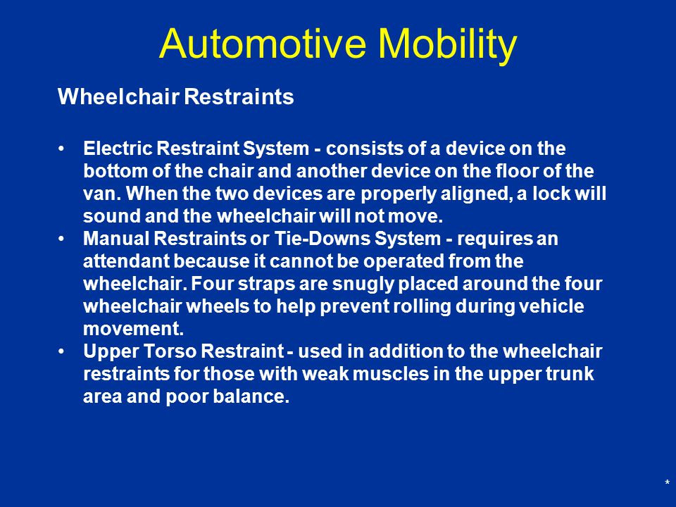 Automotive Mobility Wheelchair Restraints